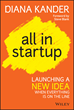 "New Book ""All in Startup"" Proposes a Scientific Method of..."