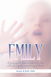 "New Book, ""Emily"" Tells of a Preteen Cancer Patient's Desire..."