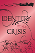 "VLZ's First Book, ""Identity Crisis,"" is an Intriguing Journey Through..."