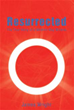 'Resurrected' is daring new book of faith for all believers