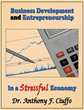 New Book Discusses How to Succeed in Business in Struggling Economy