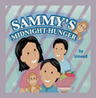 "New Children's Book ""Sammy's Midnight Hunger"" by Author..."