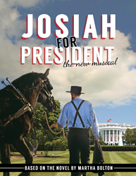 Josiah for President World Premiere in Shipshewana at the Blue Gate Theater