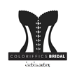 Coloriffics Newest Division: Bridal Intimates - Every Bride Should Feel Divine Under Her Wedding Dress and Coloriffics Bridal Intimates are the Perfect Accessory