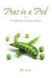 New Book 'Peas in a Pod' Reveals a Collection of Descriptive Short...
