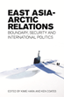 East Asian States Declare Growing Interest in Arctic Research, Climate...