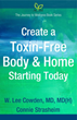 Book- Create a Toxin-Free Body and Home...Starting Today