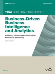 image of the 2014 TDWI Best Practices Report: Business-Driven BI and Analytics