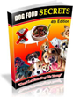 Dog Food Secrets Review Introduces How To Feed Dogs - Vinaf.com