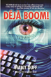 "New Comedic Mystery/Thriller ""Deja Boom!"" by Wally Duff Set..."