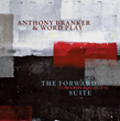 The Forward (Towards Equality) Suite by Composer Anthony Branker on Origin Records