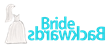BrideBackwards.com Logo
