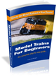 Model Trains For Beginners Review Exposes Dan Margan's Model Train...