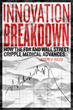 Are the FDA and Wall Street stalling medical innovation?