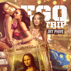 Jay Phive - Ego Trip