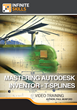 "Infinite Skills ""Mastering Autodesk Inventor - T-Splines"" Provides Advanced Training on New Capabilities for Smooth Surface Modeling"