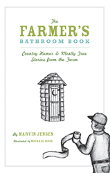 The Farmer's Bathroom Book by Marvin Jensen