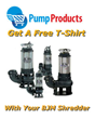 Pump Products Will Send You a T-Shirt with Every BJM Shredder Pump...
