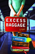 Excess Baggage Cover