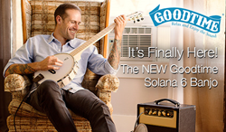 The New Goodtime Solana 6 Banjo