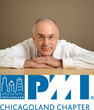 Register Today: Project Management Institute, Chicagoland Hosts...