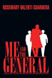"New Book ""ME AND THE GENERAL"" Captures the Essence of the Roaring..."