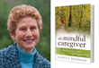 Scottsdale Senior Care Company Partners with Licensed Clinical Social Worker and Award-Winning Author to Host Webinar on Caregiver Mindfulness