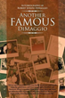 Author Robert Joseph DiMaggio Shares His Life Story in New Book