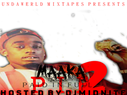 Maaka - Paid In Full 2