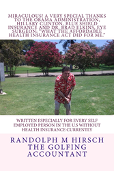 """""""What the Affordable Health Insurance Act did for me..."""""""