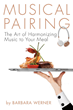 Author to Teach How to Elevate Fine Food with a Musical Pairing at...