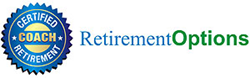 Retirement Options is the leading global provider of retirement coach certification, and its two retirement readiness assessments: the Retirement Success™ Profile and the Life Options™ Profile.