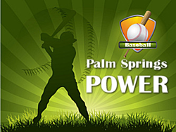 The Palm Springs POWER Baseball Club's 2014 Season