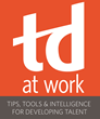 """ATD Announces That """"TD at Work"""" Has Arrived"""