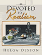 New Book 'Devoted to Realism' Shows the Many Merits of the Realist...