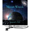 "Space Opera Science Fiction ""Moon Wreck: The Slaver Wars, Book 1""..."