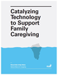 Silicon Valley Takes on the Challenge of Family Caregiving