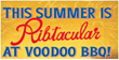 This Summer is Ribtacular at VooDoo BBQ & Grill : Award winning...