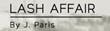 Lash Affair Announces the Lash Artist of the Month