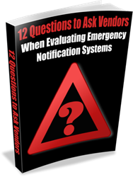 "Downlaod ""12 Questions to Ask Vendors When Evaluating Emergency Notification Systems"""