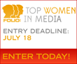 Nomination Deadline This Friday, July 18 - Folio's Top Women in Media