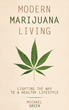 MODERN MARIJUANA LIVING Book to Release July 15