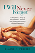 "New Book, ""I Will Never Forget"", by Elaine Pereira, Focuses..."