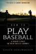 Dunham Books to Release How to Play Baseball: A Parent's Role in...