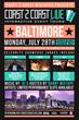 Coast 2 Coast LIVE Hits Baltimore, Maryland July 28, 2014