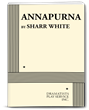ANNAPURINA by Sharr White