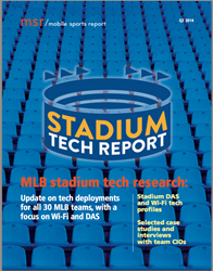 Mobile Sports Report's STADIUM TECH REPORT for Q2 2014