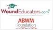 The ABWM Foundation Recommends WoundEducators.com Online Wound Care Certification Courses