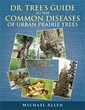 Tree diseases finally addressed in new practical guidebook