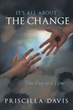 Author Priscilla Davis tells readers 'It's All about the Change'